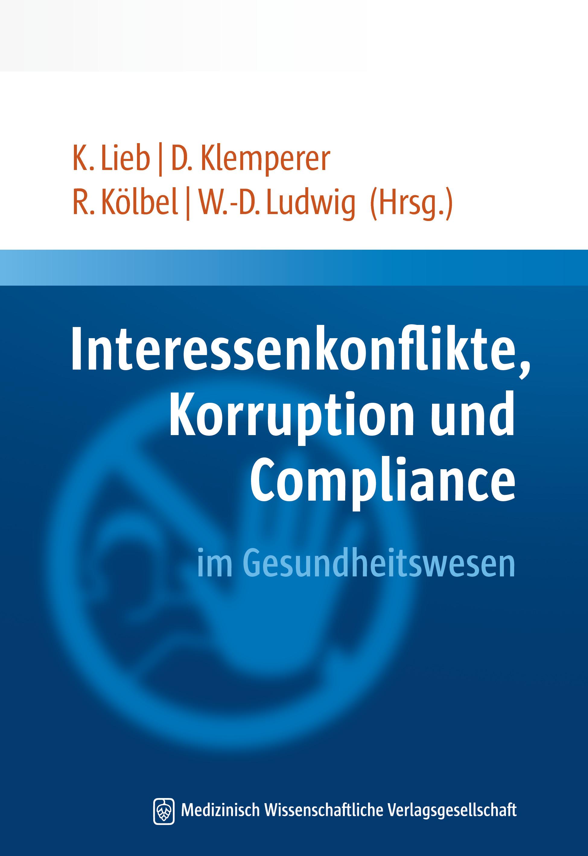 Buch erschienen: Interessenkonflikte, Korruption und Compliance im Gesundheitswesen
